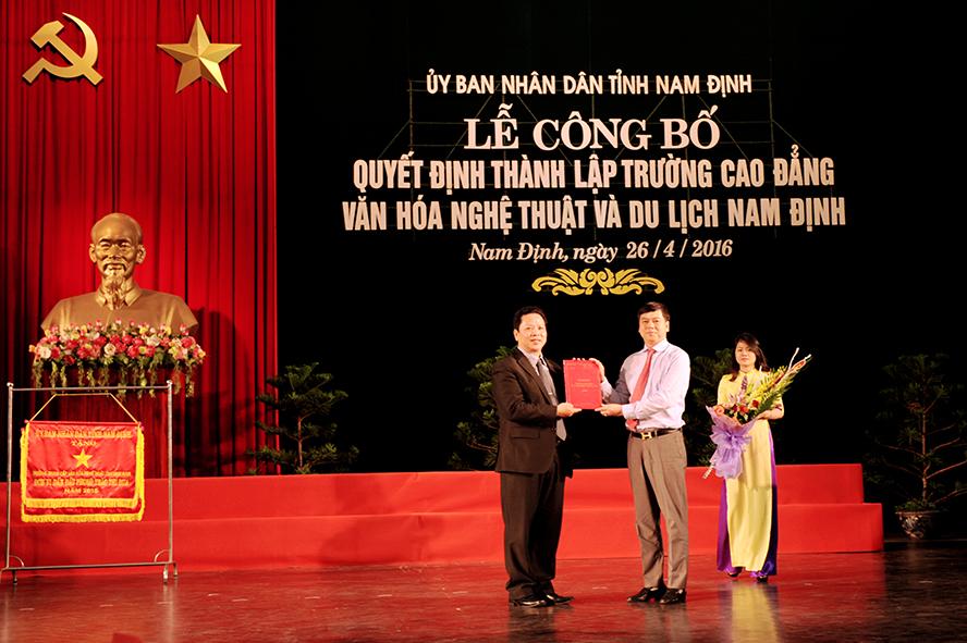 Lễ công bố quyết định thành lập trường Cao đẳng Văn hóa Nghệ thuật và Du lịch Nam Định