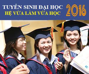 Thông báo tuyển sinh Đại học hệ vừa làm vừa học năm 2016
